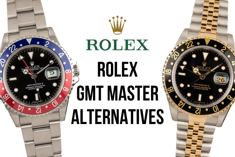 Rolex GMT Master Alternatives