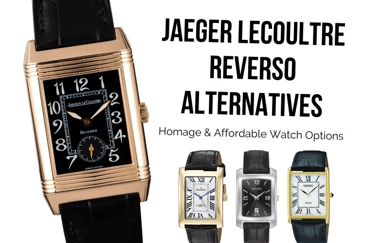 Jaeger Lecoultre reverso alternative watches